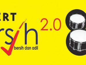 <!--:en-->Konsert BERSIH 8T – Time to renew the call for CLEAN elections<!--:-->