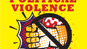 Posters for the Reject Political Violence, Vote for Peace Campaign