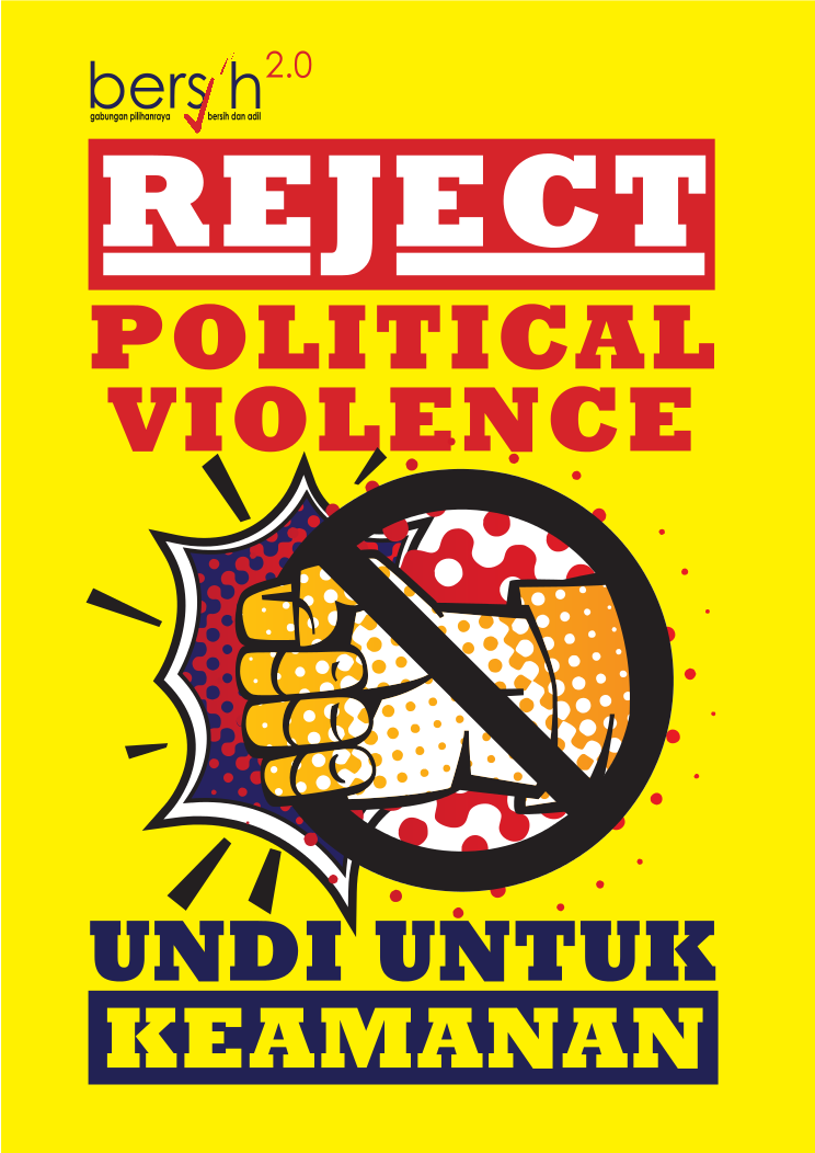 Bersih End Political Violence Campaign