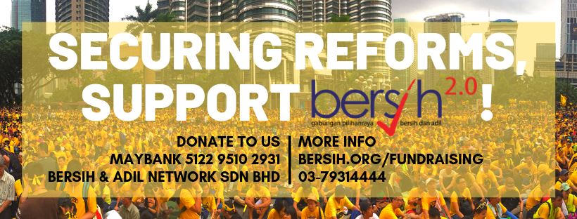 SECURING REFORMS, SUPPORT BERSIH 2.0!